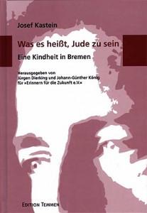 Titelblatt von Was es heißt, Jude zu sein. Eine Kindheit in Bremen